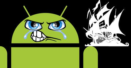 the pirate bay android